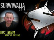 Prepping, preppersi, Dariusz Lermer, Surwiwalia 2019