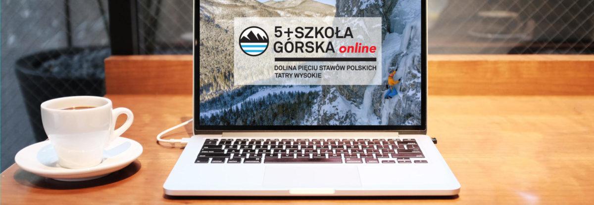 5+ Szkoła Górska - szkolenia online