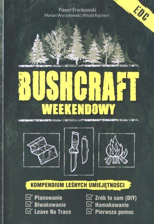 Bushcraft weekendowy – recenzja