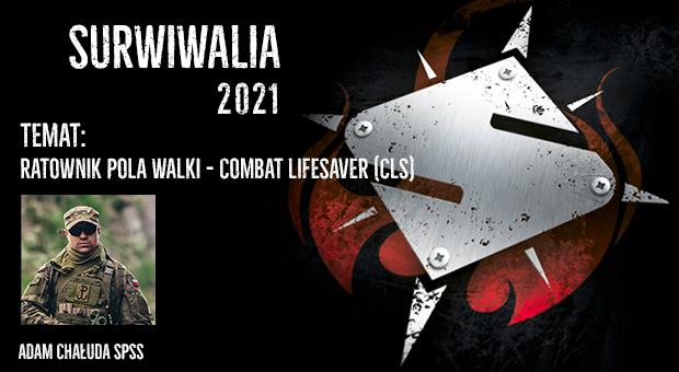 Adam Chałuda- Ratownik pola walki, survival, Surwiwalia 2021