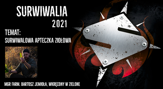 Bartosz Jemioła - Surwiwalowa apteczka ZIołowa, Warsztat na SURWIWALIACH