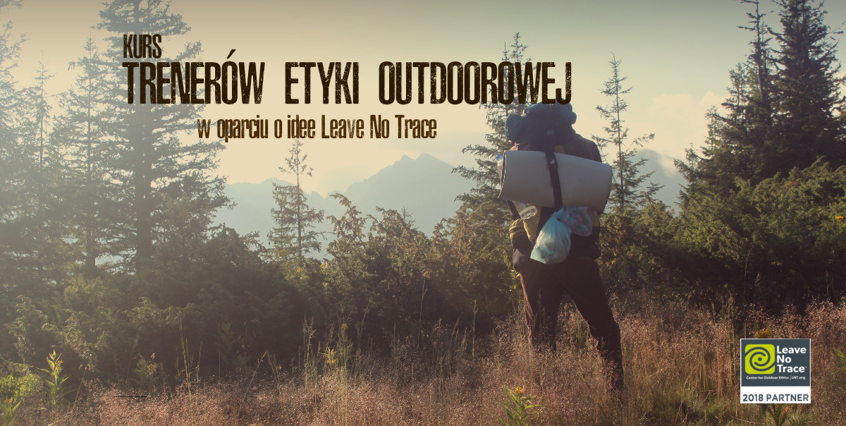 Trener Etyki Outdoorowej, Leave No Trace