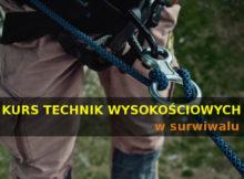 kurs technik wysokościowych w survivalu