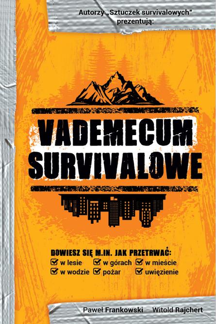Vademecum survivalowe, Paweł Frankowski, Witold Rajchert