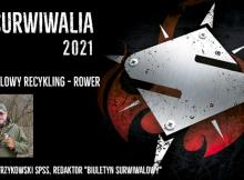Surwiwalia 2021 - Marian Wyrzykowski, survivalowy recycling