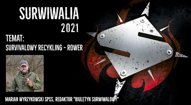 Surwiwalia 2021 - Maian Wyrzykowski, survivalowy recycling